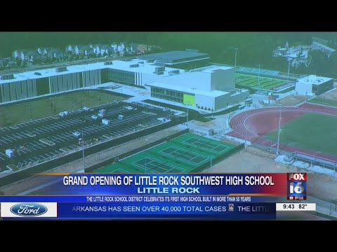 Watch: Grand opening for new Little Rock Southwest High School