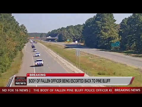Watch: Fallen Arkansas officer's body escorted to Pine Bluff