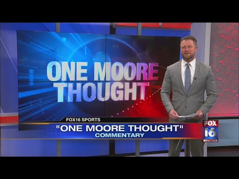 Watch: One Moore Thought May 4